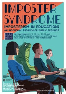 Imposter Syndrome. Have you ever felt this way? Poster for a research event on Imposterism in Education.